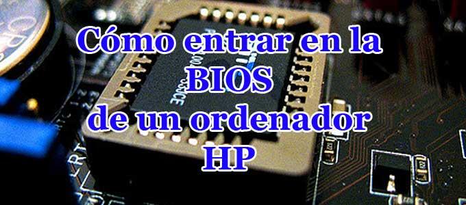 Cómo entrar a la BIOS en ordenadores HP con Windows