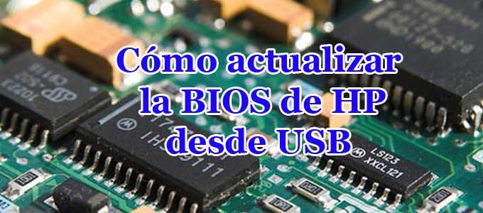 Cómo actualizar BIOS HP desde USB paso a paso sin ser un experto