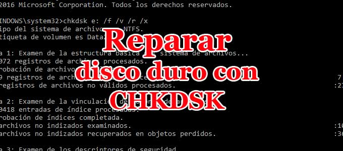 Cómo analizar y reparar disco duro con CHKDSK paso a paso